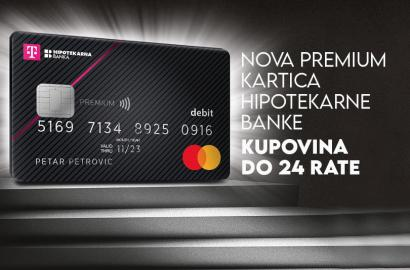 KUPOVINA DO 24 RATE - Premium kartica Hipotekarne banke